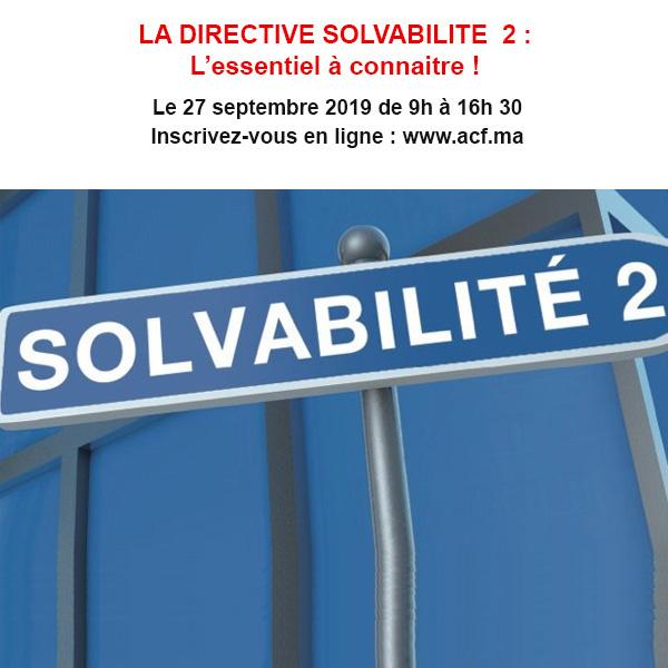 LA DIRECTIVE SOLVABILITE  2 : L'essentiel à connaitre !