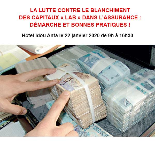 La lutte contre le blanchiment des capitaux « LAB » dans l'assurance : Démarche et bonnes pratiques !